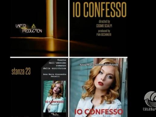 """""""Io confesso"""": il romanzo di Anna Maria Alessandra Petrelli presto diventerà un film."""
