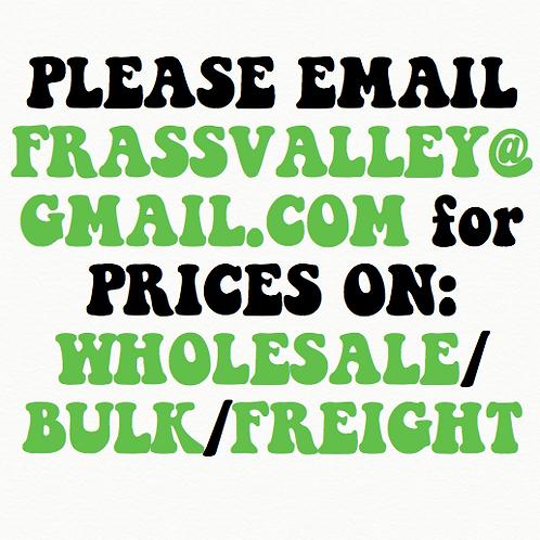 WHOLESALE/BULK/FREIGHT PRICES