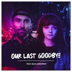 Our_Last_Goodbye_�_Artwork.jpg