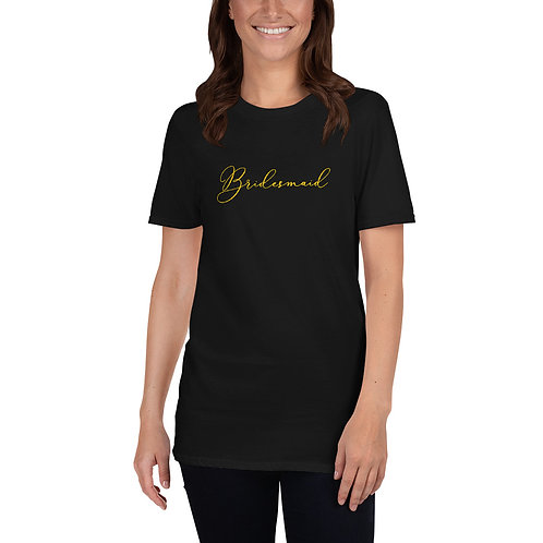 Bridesmaid Short-Sleeve Unisex T-Shirt