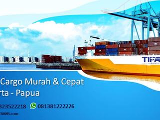 Tarif Kapal Cepat Jakarta - Papua | Port - Door | WA 081381222226 | 082323522218