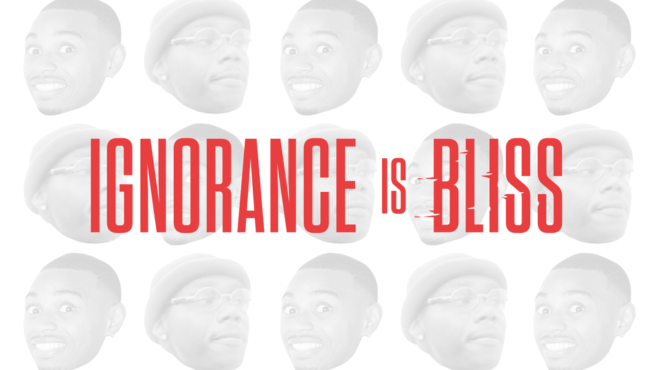 Ignorance is Bliss Title Sequence