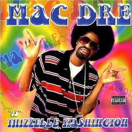 Mac_Dre_-_Thizzelle_Washington.jpg