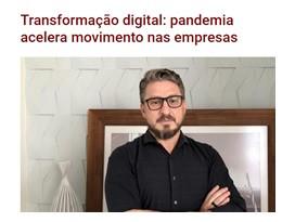 Transformação digital: pandemia acelera movimento nas empresas