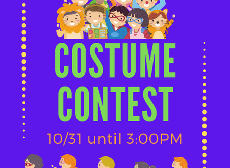 Costume Contest 10/31 until 3PM