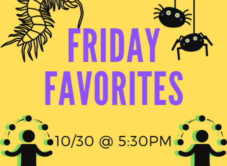 Friday Night Favorites 10/30 @ 5:30PM