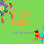 Piñata-Making Demo - 10/27 @ 5:30PM