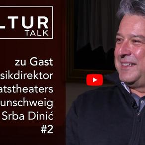 Kultur Talk #2 – mit GMD Srba Dinić