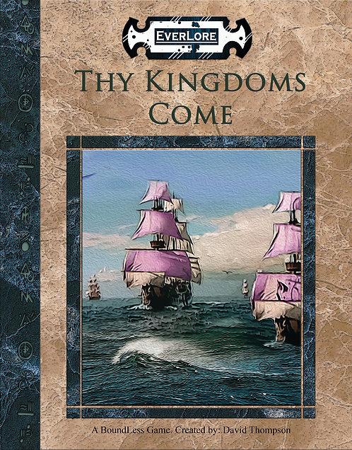 THY KINGDOMS COME