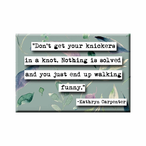 Kathryn Carpenter Knickers in a Knot Quote Magnet - Set of 3 Wholesale