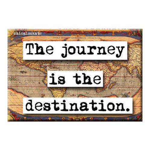 The Journey is the Destination Magnet - Set of 3