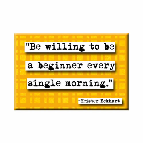 Meister Eckhart Be a Beginner Quote Magnet - Set of 3 Wholesale
