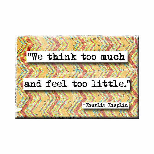 Charlie Chaplin Think Too Much Quote Magnet - Set of 3 Wholesale
