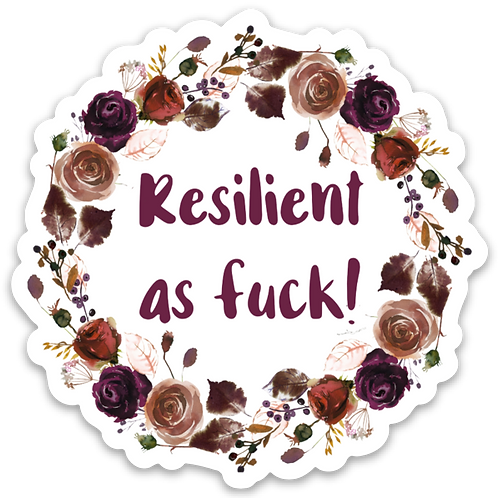 Resilient As Fuck Vinyl Sticker - Set of 4