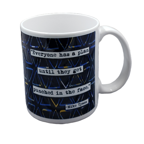 Mike Tyson Punch in the Face Quote Coffee Mug - Wholesale 2 per