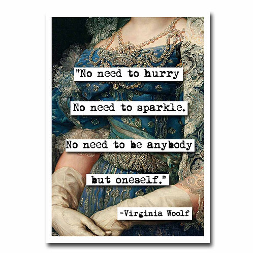 Virginia Woolf No Need to Hurry quote Blank Greeting Card - 6 pack w