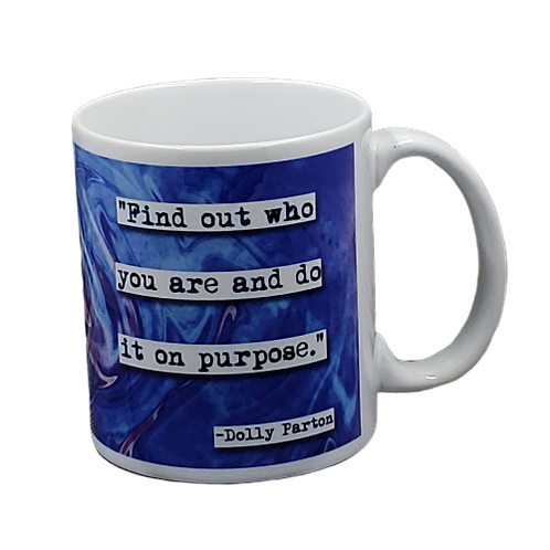 Dolly Parton Find Out Who You Are quote coffee mug - wholesale set of 2