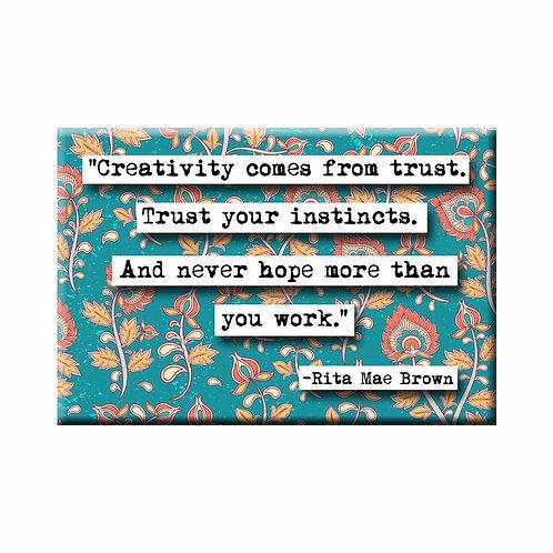 Rita Mae Brown Creativity Quote Magnet- Set of 3 Wholesale