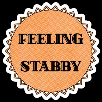 Feeling Stabby Vinyl Sticker - Set of 4