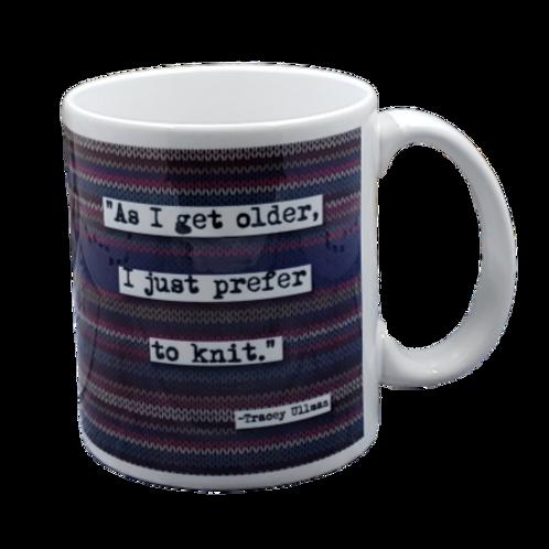 Tracey Ullman Prefer to Knit Quote Coffee Mug - Wholesale 2 per