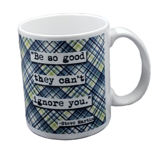 Steve Martin Be So Good Quote Coffee Mug - Wholesale 2 per