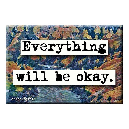 Everything Will Be Okay Magnet - Set of 3