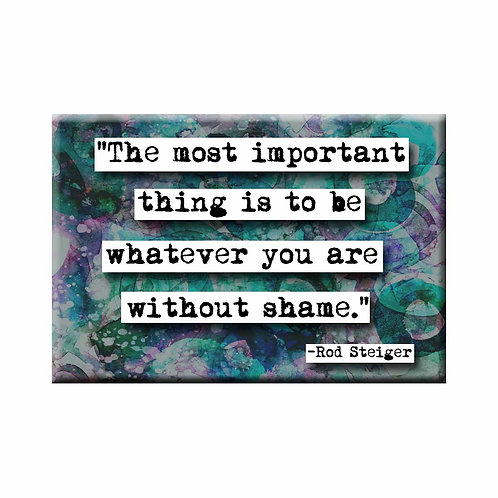 Rod Steiger Without Shame Quote Magnet - Set of 3 Wholesale