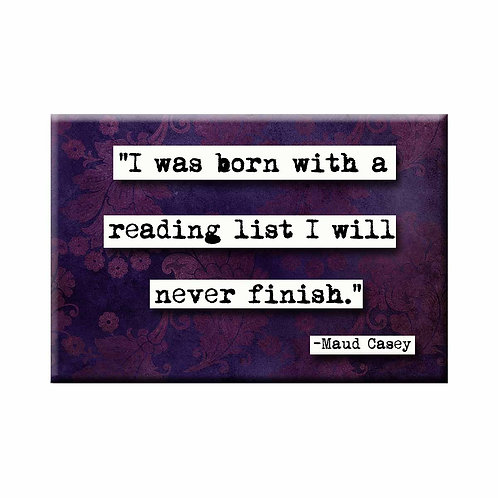 Maud Casey Reading List Quote Magnet- Set of 3 Wholesale