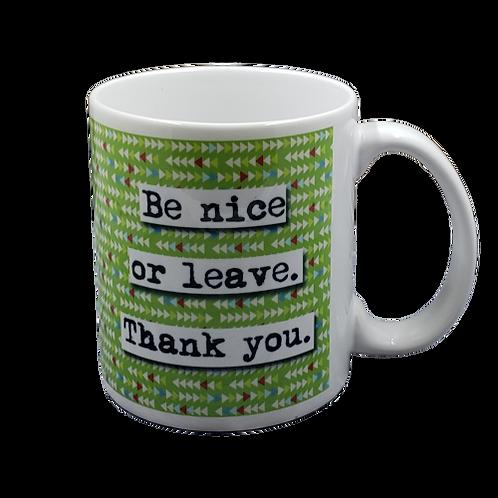 Be Nice or Leave coffee mug - wholesale set of 2