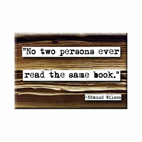 Edmund Wilson No Two Persons Quote Magnet- Set of 3 Wholesale