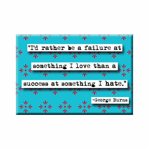 George Burns Failure Quote Magnet - Set of 3 Wholesale