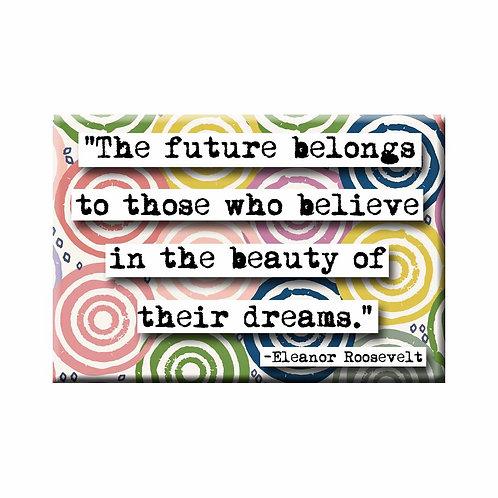 Eleanor Roosevelt  Future Magnet - Set of 3