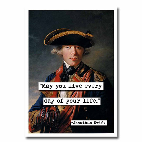 Jonathan Swift May You Live quote Blank Greeting Card - 6 pack whole