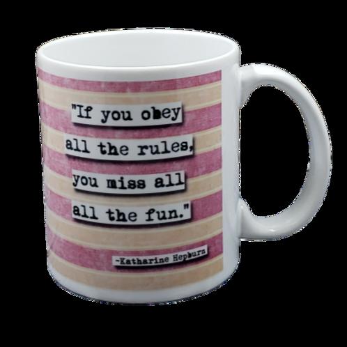 Katharine Hepburn Break the Rules Quote Coffee Mug - Wholesale 2 per