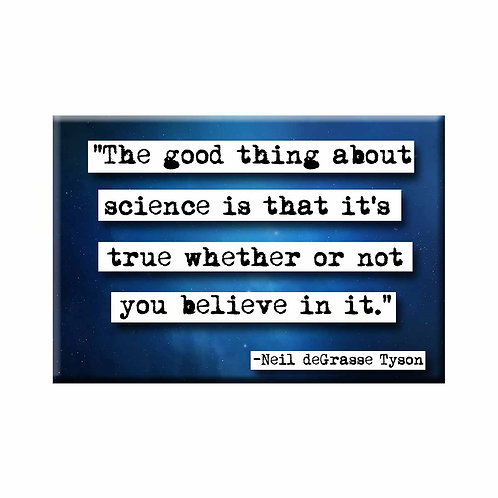 Neil deGrasse Tyson Good Thing Quote Magnet- Set of 3 Wholesale