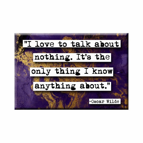 Oscar Wilde Talk About Nothing Quote Magnet - Set of 3 Wholesale