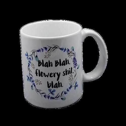Blah Blah Flowery Shit Blah Coffee Mug Set of 2 Wholesale