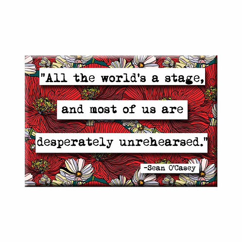 Sean O'Casey Unrehearsed Quote Magnet - Set of 3 Wholesale