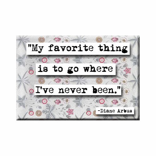 Diane Arbus Favorite Thing Quote Magnet - Set of 3 Wholesale