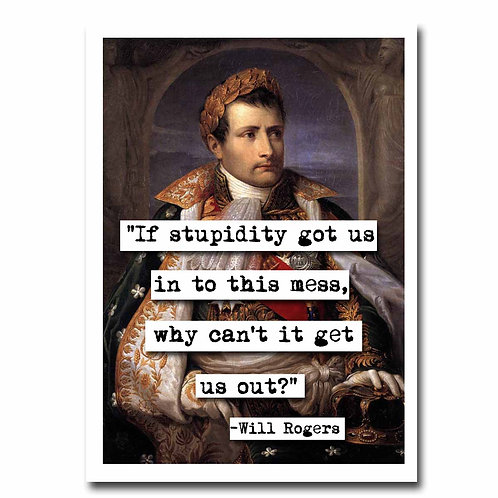 Will Rogers Stupidity Blank Greeting Card - Set of 6