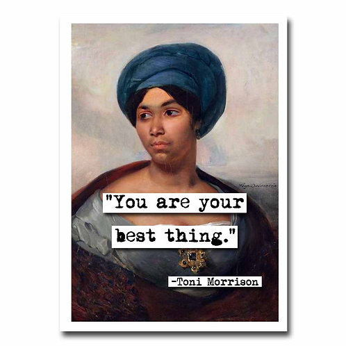 Toni Morrisson Best Thing quote Blank Greeting Card - 6 pack w