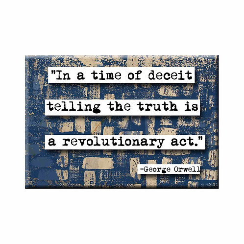 George Orwell Time of Deceit Quote Magnet - Set of 3 Wholesale