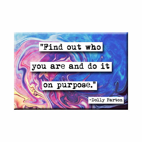 Dolly Parton On Purpose Quote Magnet- Set of 3 Wholesale