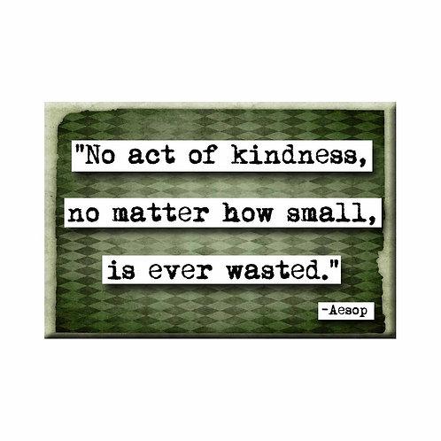 Aesop Kindness Quote Magnet - Set of 3 Wholesale