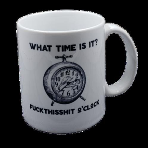 Fuck This Shit O'Clock Coffee Mug Set of 2
