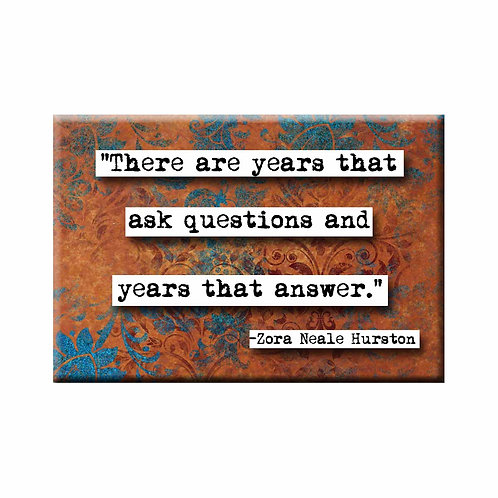 Zora Neale Hurston Years Quote Magnet - Set of 3 Wholesale