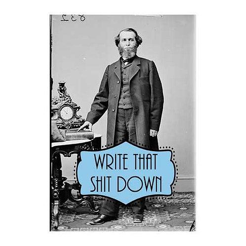 Write That Shit Down Postcard - Set of 6 Wholesale