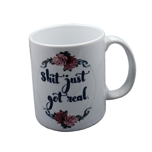 Shit Just Got Real Coffee Mug Set of 2