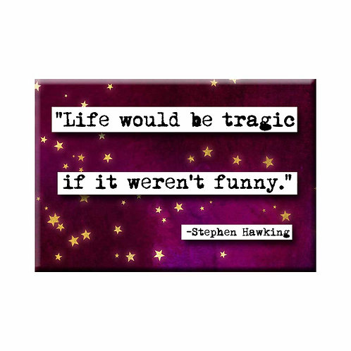 Stephen Hawking Life Quote Magnet - Set of 3 Wholesale