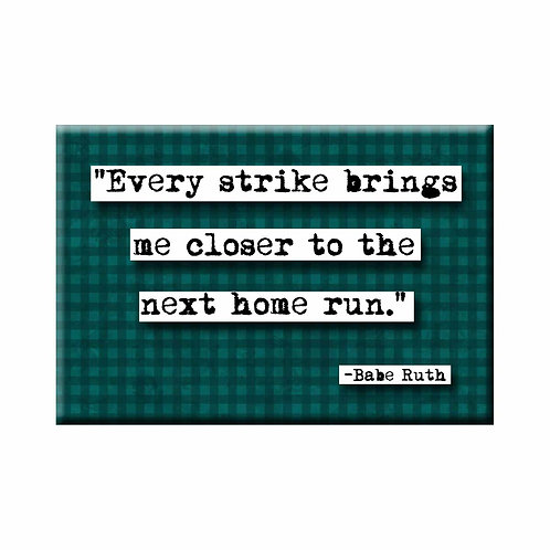 Babe Ruth Every Strike Quote Magnet - Set of 3 Wholesale